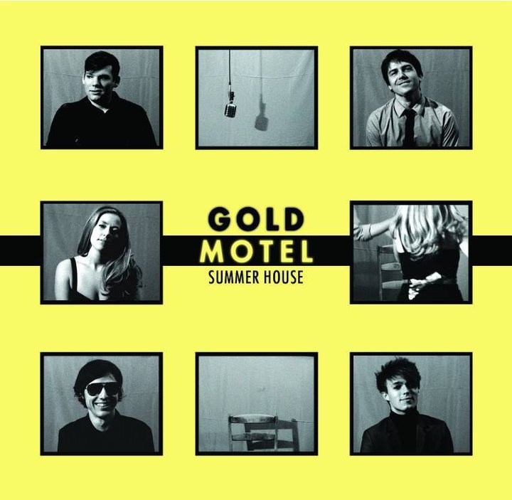 "October 2013: Gold Motel – ""Summer House"""
