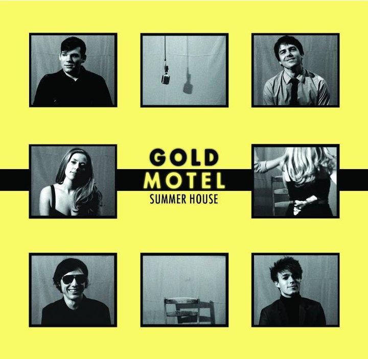 """October 2013: Gold Motel – """"Summer House"""""""